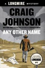 Any Other Name: A Longmire Mystery by Johnson, Craig , Hardcover