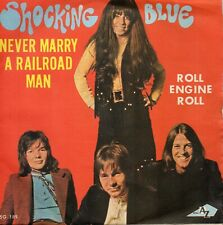 VINYLE 45 TOURS SHOCKING BLUE NEVER MARRY A RAILROAD MAN FRANCE 1970 SINGLE 7