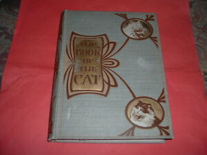 THE BOOK OF THE CAT 1903 FRANCES SIMPSON HARDBACK 389 PAGE, COLOUR PLATES ETC