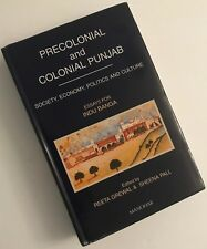 PRECOLONIAL AND COLONIAL PUNJAB Society, Economy, Politics & Culture INDIA 2005