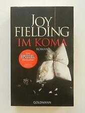 Joy Fielding Im Koma Roman Thriller Goldmann Verlag