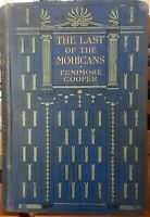 The Last of the Mohicans by Fenimore Cooper - Published by Macmillan 1906