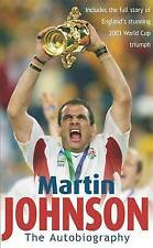 Martin Johnson Autobiography, Martin Johnson