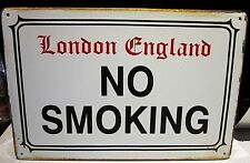 NO SMOKING/ LONDON ENGLAND- SMALL  VINTAGE-STYLE METAL SIGN 30x20cm 12x8 inches