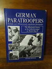 German Paratroopers : The History of the Fallschirmager on WWII by Chris...