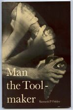 MAN THE TOOL-MAKER Kenneth P. Oakley (1975)