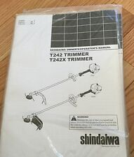 Shindaiwa T242 or T242x Trimmer Owner/ Operator Manual