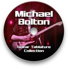 MICHAEL BOLTON ROCK GUITAR TAB TABLATURE SONG BOOK TUITION SOFTWARE CD