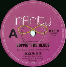 Blackfeather ORIG OZ 45 Boppin the blues VG+ '72 Infinity INK4721 Blues Prog