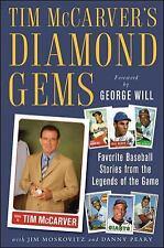 Tim McCarver's Diamond Gems : Favorite Baseball Stories from the Legends of...