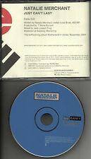 10,000 Maniacs NATALIE MERCHANT Just Can't Last EDIT 2001 USA PROMO DJ CD single