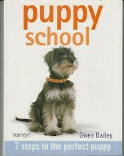 Puppy School: 7 Steps to the Perfect Puppy - PB Illustrated - Gewn Bailey