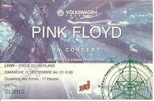 RARE / TICKET DE CONCERT - PINK FLOYD : LIVE A LYON ( FRANCE ) 1994