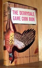 DERRYDALE GAME COOK BOOK M.F.K. Fisher Chef Louis P. DeGouy