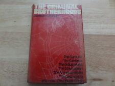 THE CRIMINAL BROTHERHOODS by DAVID LEON CHANDLER - CONSTABLE 1976 HB + DJ