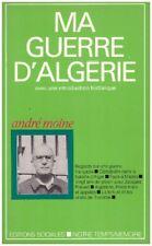 MOINE André - MA GUERRE D'ALGERIE - 1979
