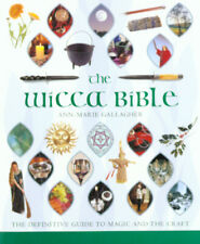 The Wicca bible: the definitive guide to magic and the craft by Ann-Marie