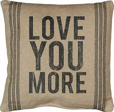 "LOVE YOU MORE Large Decorative Throw Pillow, 20"" x 20"", Primitives by Kathy"