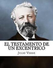 El Testamento de un Excentrico by Julio Verne (2015, Paperback)