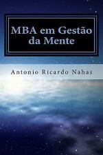 MBA Em Gestao Da Mente by Antonio Nahas (2014, Paperback)