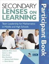 Secondary Lenses on Learning Participant Book : Team Leadership for Mathematics…