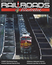 RAILROADS ILLUSTRATED:  Current NEW April 2014 issue -- 64 all-color pages