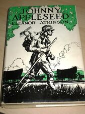 1943 JOHNNY APPLESEED THE ROMANCE OF THE SOWER BY ELEANOR ATKINSON