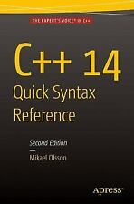C++ 14 Quick Syntax Reference: Second Edition (Paperback or Softback)