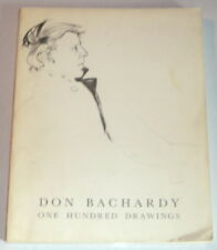 DON BACHARDY: ONE HUNDRED DRAWINGS; INSCRIBED to Anais Nin's friend RENATE DRUKS