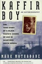 Kaffir Boy: Coming of Age in Apartheid South Africa by Mark Mathabane pbk.