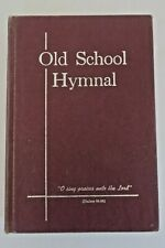 Old School Hymnal #10 Primitive Baptist Song Book Great for Craft Projects