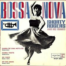 Shorty Rogers and His Giants - Bossa Nova - 4-song EP - made in France
