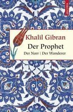Der Prophet. Der Narr. Der Wanderer - Khalil Gibran - 9783866474642