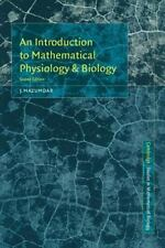 An Introduction to Mathematical Physiology and Biology: By Mazumdar, J.