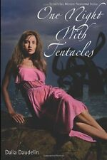 One Night With Tentacles (Tentacle Sex, Monster, Paranormal Erotica) (One Night