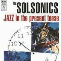 Solsonics Jazz in the present tense (1994) [CD]