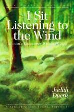 I Sit Listening to the Wind: Woman's Encounter Within Herself (Circle of Stone..