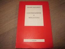 CONTESTAZIONE E MEGATONI-EGGARDO BELTRAMETTI-VOLPE EDITORE-1A EDIZIONE 1971