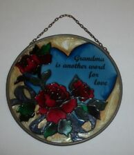 """""""Grandma Is Another Word For Love"""" Stain Glass Plaque- 4 1/2""""D"""