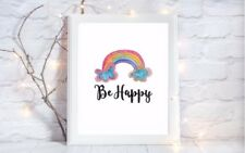 be happy rainbow quote glossy Print poster a4  picture unframed