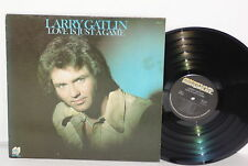 LARRY GATLIN Love Is Just A Game LP Tomorrow Steps Kiss It All Goodbye 1977