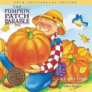 Very Good, PUMPKIN PATCH 10TH ANNIVERSARY HB, CURTIS HIGGS LIZ, Book