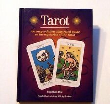 Tarot Easy to Follow Illustrated Guide by Jonathan Dee Hardcover 64 pg Book Only