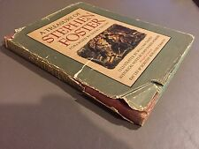 A Treasury of Stephen Foster First Edition 1946 Deems Taylor William Sharp