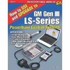 SA255  How to Use and Upgrade to GM Gen III LS-Series Powertrain Control