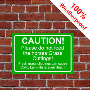 Please do not feed the horses Grass Cuttings laminitis sign 9479 Waterproof
