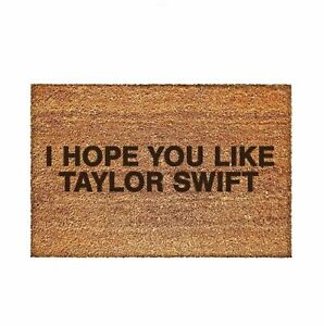 I Hope You Like Taylor Swift Website Limited Edition Doormat
