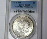 PCGS MS63 1878 8TF Morgan Silver Dollar VAM 14.2 Polished Ear 8 Tailfeather