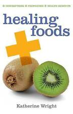 HEALING FOODS, KATHERINE WRIGHT, Good Book