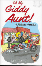 Oh My Giddy Aunt!: A Relative Problem by Jay Cassie (Paperback, 2012) - FREEPOST